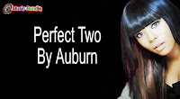 Perfect Two By Auburn free download karaoke, mp3, minus one and lyrics.