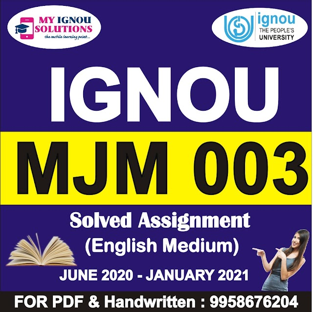 MJM 003 Solved Assignment 2020-21