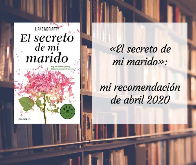 «El secreto de mi marido»: mi recomendación de abril 2020