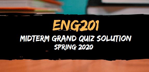 ENG201 Midterm Quiz Solution Spring2020