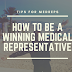 How To Be A Winning Medical Representative