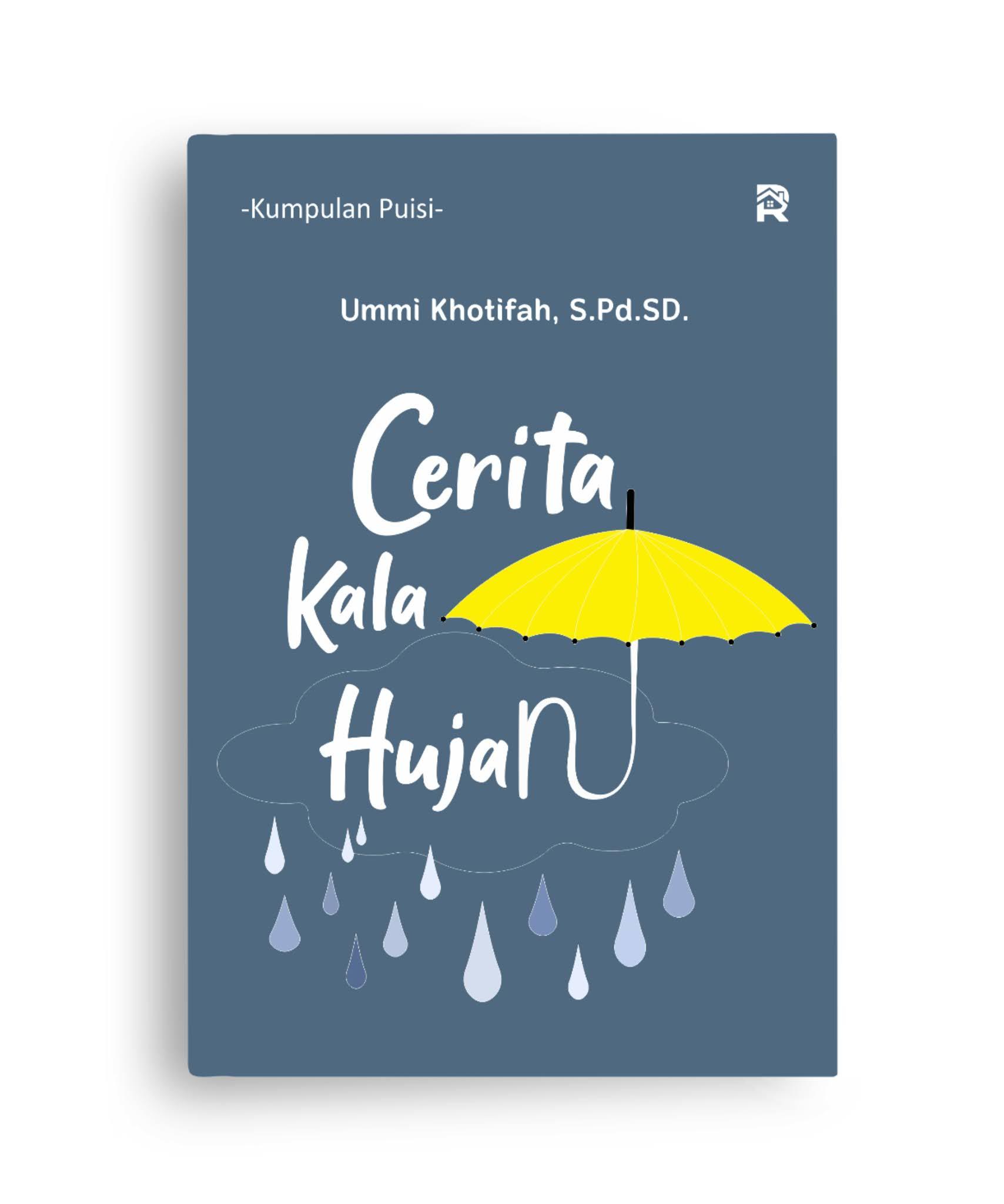 Cerita Kala Hujan