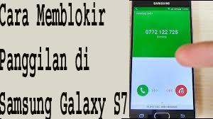 Cara Memblokir Panggilan di Samsung Galaxy S7 1
