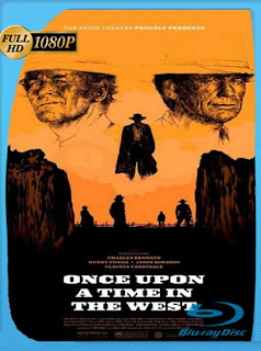 Érase una vez en el Oeste (Once Upon a Time in the West) (1963) HD [1080p] Latino [GoogleDrive] SilvestreHD