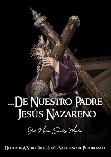 ... DE NUESTRO PADRE JESÚS NAZARENO