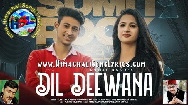 Dil Deewana Song Lyrics - Sumit Rock