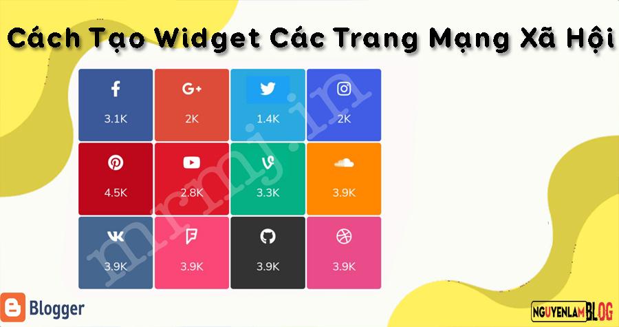 Cách Tạo Widget Các Trang Mạng Xã Hội Trên Blogger/Blogspot 20