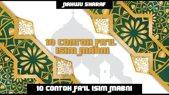Contoh Fa'il Isim Mabni