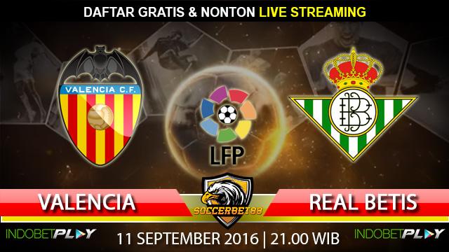 Prediksi Valencia vs Real Betis 11 September 2016 (Liga Spanyol)