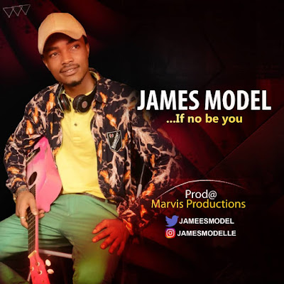 If No Be You is a newly released gospel song by an Otown gospel artist and song writer, James Model.