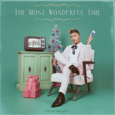 Stevie Mackey - The Most Wonderful Time (2020) - Album Download, Itunes Cover, Official Cover, Album CD Cover Art, Tracklist, 320KBPS, Zip album