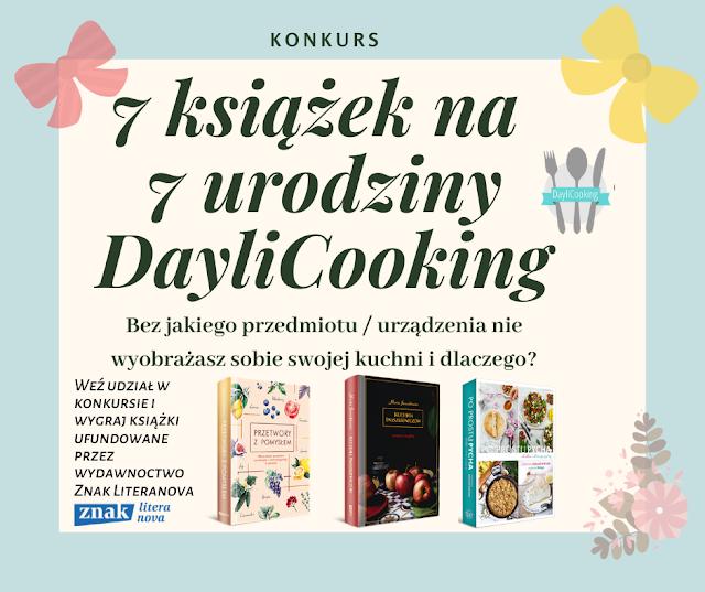 7 książek na 7 urodziny DayliCooking - urodzinowy konkurs