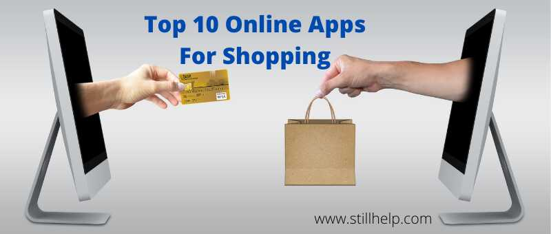 10+ Top Online Apps For Shopping In India