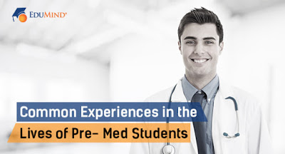 Common Experiences in the Lives of Pre-Med Students