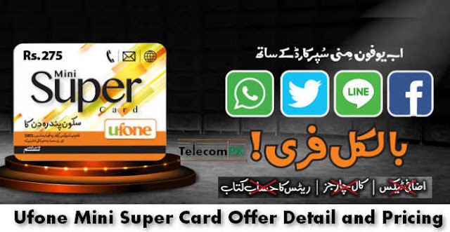 Ufone Mini Super Card Complete info