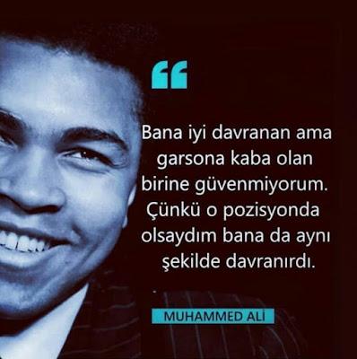 muhammed ali, boksör, şampiyon, güzel sözler, özlü sözler, anlamlı sözler, garson, iyilik, iyi davranmak, zengin, fakir, davranış bozuklukları