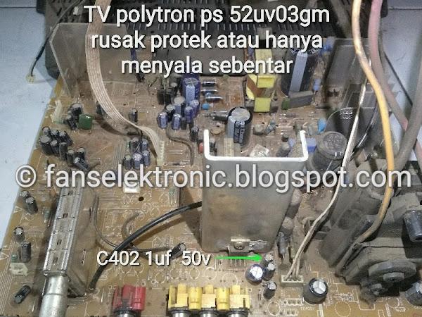 mengatasi tv polytron ps 52 rusak mati