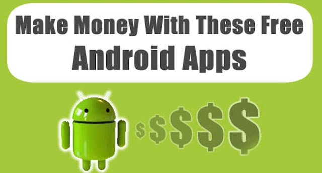 EARNING FROM APPS-TOP 5-PAYING ANDROID APPS-2019