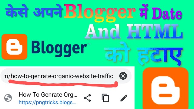 Blogger में Date Or Html.M=1 को केसे Remove करे 2020 | How To Remove Date & Html In Your Blogger