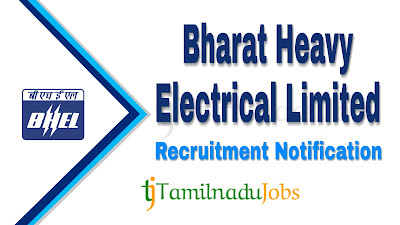 BHEL Recruitment notification 2019, govt jobs for 10th pass, govt jobs for 12th pass, govt jobs for ITI