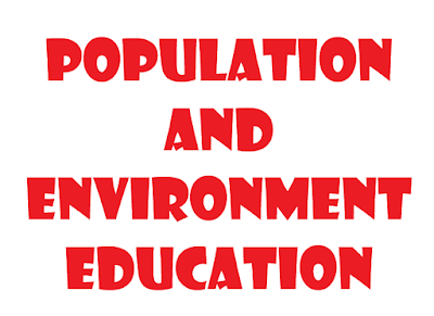 POPULATION AND ENVIRONMENT EDUCATION