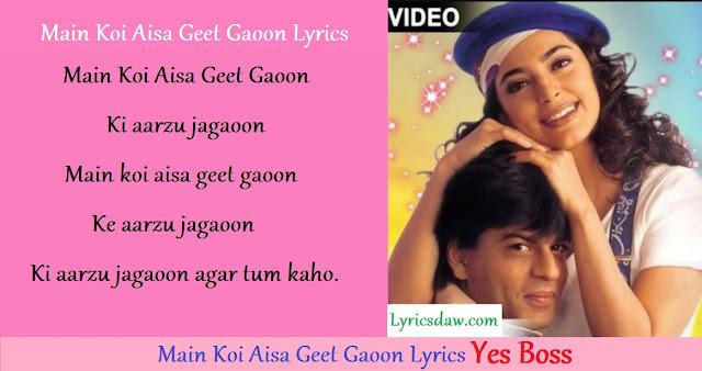 Main Koi Aisa Geet Gaoon Lyrics