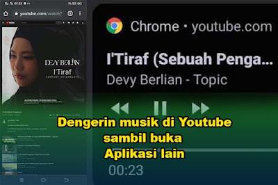 Dengarkan musik youtube di latar belakang