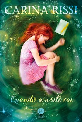 Quando a noite cai, de Carina Rissi - Editora Verus