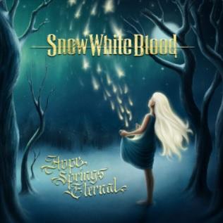"""Ο δίσκος των Snow White Blood """"Hope Springs Eternal"""""""