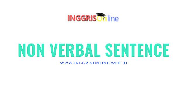 Apa yang dimaksud Kalimat Non Verbal ?
