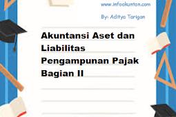 Akuntansi Aset dan Liabilitas Pengampunan Pajak Bagian II