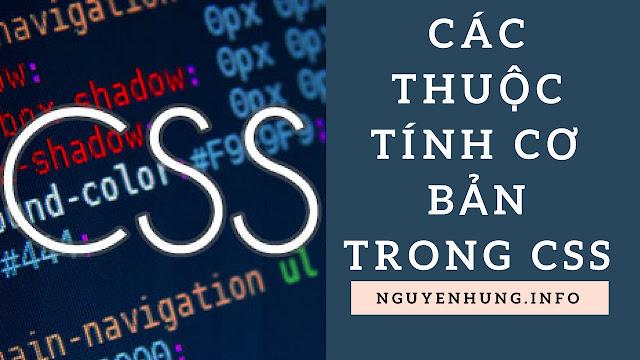 Các Thuộc Tính Cơ Bản Trong CSS