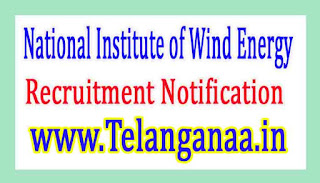 National Institute of Wind EnergyNIWE Recruitment Notification 2017