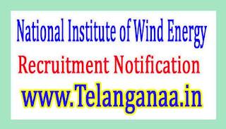 National Institute of Wind EnergyNIWE Recruitment Notification 2017