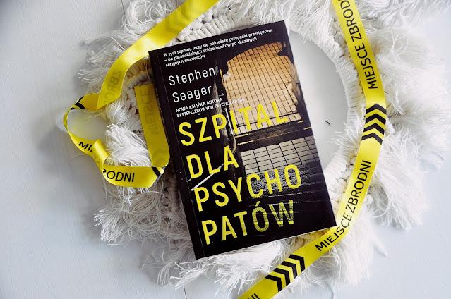 """""""Szpital dla psychopatów"""" Stephene Seager"""