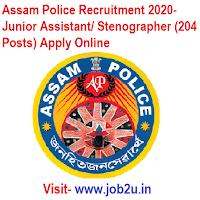 Assam Police Recruitment 2020, Junior Assistant, Stenographer