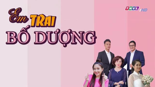 Em Trai Bố Dượng Phần 1 – Phần 2 – Trọn Bộ Tập Cuối P1- P2 (Phim Việt Nam THVL1)