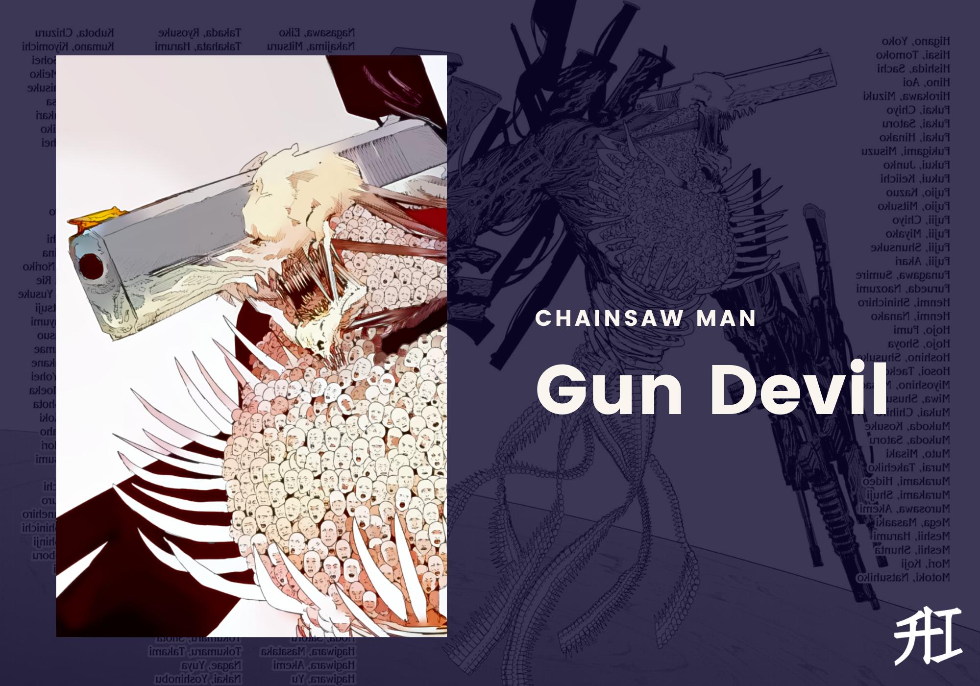 Gun Devil Chainsaw Man