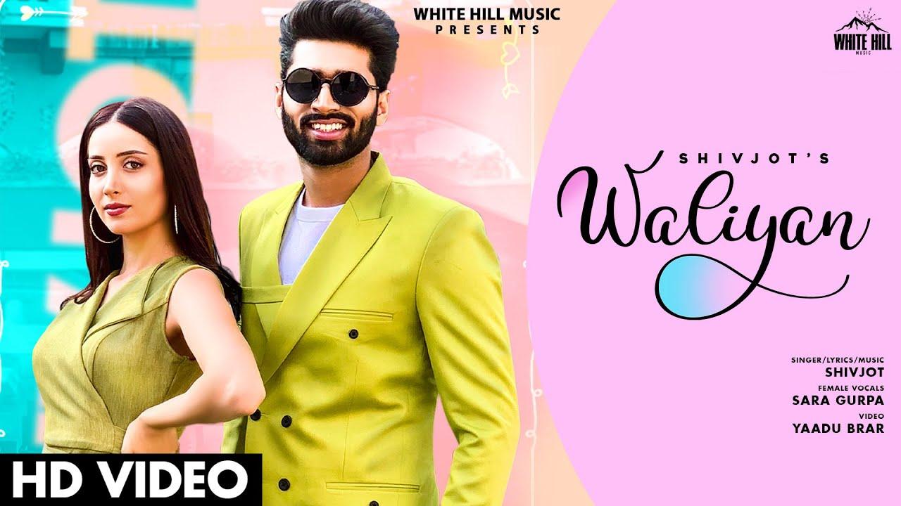 Waliyan Lyrics - Shivjot  Sara Gurpal