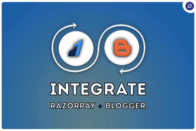 How to Integrate Razorpay Payment Gateway in Blogger.