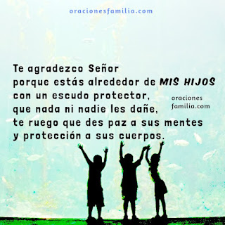 oración de agradecimiento a Dios por los hijos y protección
