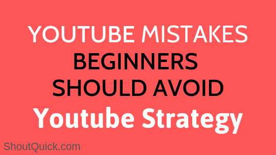 Top Youtube Mistakes Beginners To Avoid : Youtube seo