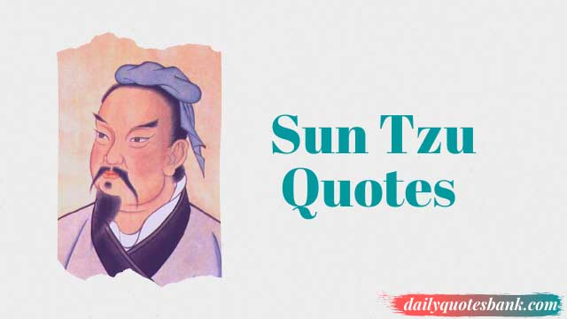 Sun Tzu Art Of War Quotes On Enemy, Strategy, Leadership