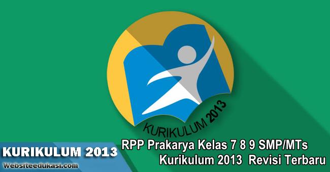 RPP Prakarya Kelas 7 8 9 Kurikulum 2013 Revisi 2019