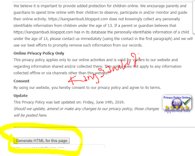 """MediaWeb4U-Selamat sore para pengunjung dimana saja anda berada semoga tak ada yang berkurang segala sesuatunya, Amin. Pada postingan yang perdana ini saya akan shering mengenai """"Cara Membuat Dan memasang Privacy Policy"""", tapi sebelumnya alangkah lebih baiknya sebelum membuat dan memasangnya kita tahu dahulu Apa itu Privacy Policy merupakan sebuah kebijakan pripasi yang sengaja di buat oleh owner/ pemilik blog atau populer dengan sebutan """"blogger"""" untuk para pengunjungnya agar mengetahui ketentuan dan kebijakan yang telah dibuat pada blog tersebut. Privacy Policy ini harus dibuat guna sipengunjung mengetahui ketentuan dan kebijakan dari blog tersebut. privacy policy juga diwajibkan untuk dibuat dan dipasang di blog jika ingin mendaftarkan blognya pada perusahaan periklanan/ advertising seperti google adsense, propeller ads, zeteromedia, medianet, clicksor, amazone, dst....    Situs atau blog tidak akan diterima atau diapprove oleh perusahaan-perusahaan periklanan tersebut jika tidak membuat dan memasang privacy policy, yang sudah memasang privacy policy juga banyak yang tidak diterima apalgi yang tidak membuat dan memasangnya, hehe. oleh karena itu saya akan berbagi bagaimana cara membuat privacy policy yang simple dan biasa digunakan untuk mendaftar ke adsense, propellerads, zeteromedia dst.....    Baiklah jika sobat ingin melihat dahulu demonya lihat saja di blog ini pada navigasidiats, ada about us, contact us, sitemap dan privacy policy-nya....silahkan di klik dan di baca. Oia, syarat buat privacy policy ini sobat sudah memasang Contact Us terlebih dahulu pada blog nya untuk di input di kolom privacy policy nantinya, jika sobat belum membuat dan memasangnya sobat silahkan buat DISINI.      Ok, jika sobat tertarik untuk membuatnya silahkan sobat kunjungi situs nya Privacy Policy       Silahkan sobat isi """"Your site title dengan nama blog sobat, your site url dengan url blog sobat, Contact link dengan kontak blog sobat dan email adress dengan nama email blog sobat"""""""