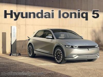 مواصفات سيارة هيونداي إيونيك 5 Hyundai Ioniq الكهربائية الجديد التي أطلقتها شركة هيونداي Hyundai الكورية الجنوبية