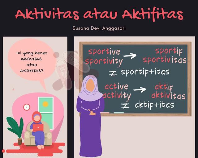 aktivitas-atau-aktifitas