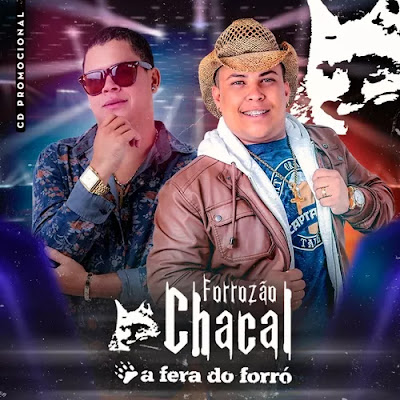 Forrozão Chacal - Promocional - 2019