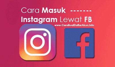 LOG IN: Cara Masuk Instagram Lewat Facebook dengan HP Android