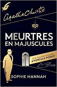 Une nouvelle enquête d'Hercule Poirot / Blog / Photo de couverture / Avis / Agatha Christie / Editions du Masque